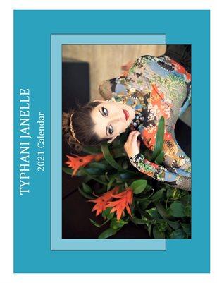 2021 Typhani Janelle Calendar