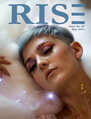 RISE Magazine   May 2021   Issue 27