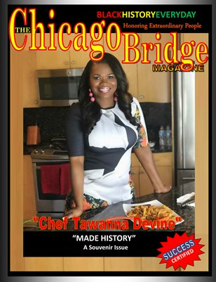 "The Chicago Bridge Magazine Everyday Black History Meet ""Personal Chef Tawanna Devine"""