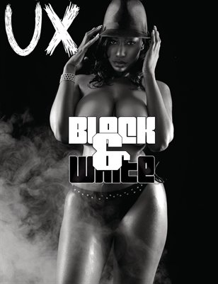 UX Magazine Issue 11 (The Black and White Issue) Cover 2 The Monthly Coffee Table Book For The Glamour Enthusiast