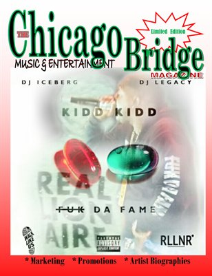 "The Chicago Bridge Magazine ""KIDD KIDD"""