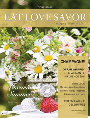 EAT LOVE SAVOR Magazine, Luxurious Summer