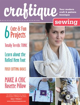 Craftique Sewing Magazine - Issue 1 Volume 1