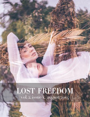 Lost Freedom August 2014