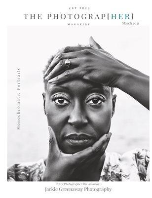 Monochromatic Portraits | March 2021