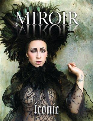 """MIROIR MAGAZINE • """"Iconic"""" • Nina Pak"""