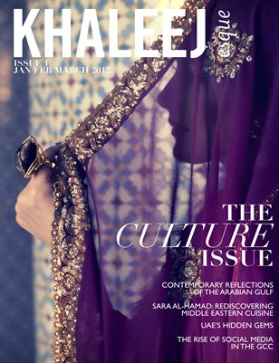 The Culture Issue - Jan/Feb/Mar 2012 - Issue #1