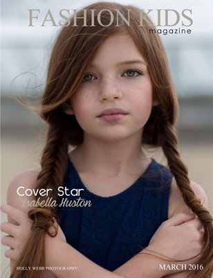 Fashion Kids Magazine | MARCH 2016