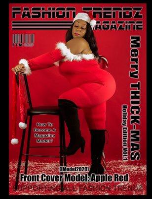 Fashion Trendz Magazine Merry THICK-mas Holiday Edition Vol.1