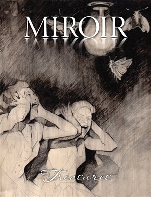 MIROIR MAGAZINE • Treasures • Crystal Barbré