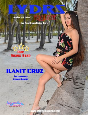 LYDRS MAGAZINE - Rising Star Model Ilanit Cruz - October 2018