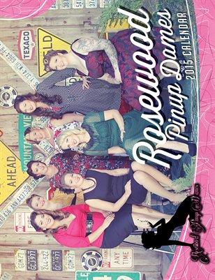 2015 Rosewood Pinup Dames Calendar