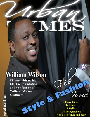 February fashion Frenzy Issue..featuring William Wilson