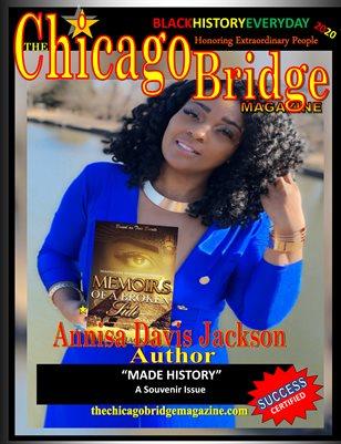 The Chicago Bridge Magazine Presents Annisa Davis Meet Author, Motivational Speaker, Entrepreneur    Jackson
