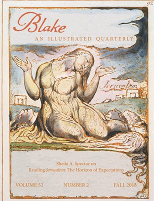 Blake/An Illustrated Quarterly vol. 52, no. 2 (fall 2018)