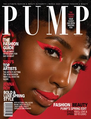 PUMP Magazine - Fresh Faces Edition - Vol.5 - March 2020