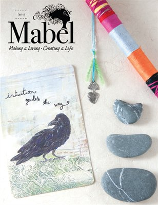 Mabel Magazine No. 2 • Making a Living Creating a Life