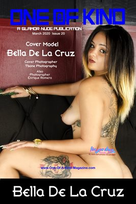ONE OF A KIND MAGAZINE COVER POSTER - Cover Model Bella De La Cruz - March 2020
