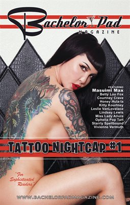 Bachelor Pad Magazine Tattoo Nightcap #1 (Fall 2019)