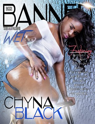 Beenbanned.com The Magazine The Wet Issue