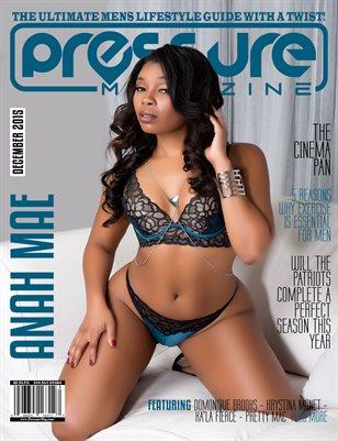 PRESSURE - Dec 2015 #18 (Anah Mae)