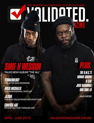 Validated Magazine ft. Smif-N-Wessun