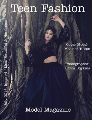 Issue #4 July's Most Beautiful & Handsome-Teen Fashion Model Magazine
