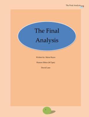 The Final Analysis II