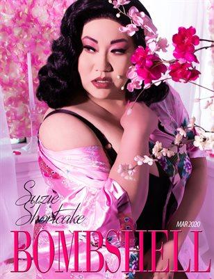 BOMBSHELL Magazine March 2020 BOOK 2 - Suzie Shortcake Cover