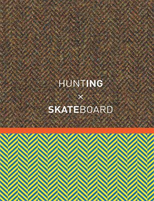Huntig X Skateboard Vol. 01
