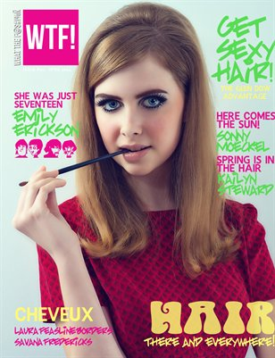WTF! Fashion Magazine - The Hair Issue