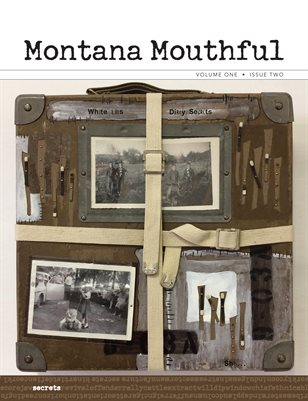 Montana Mouthful Vol. 1 Issue 2