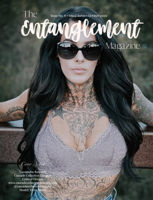 The Entanglement Mag Issue 6 Inked Babes