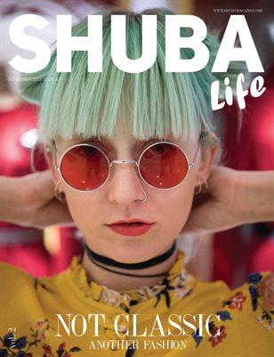 SHUBA LIFE 2017 #3 Vol. 2 - NOT CLASSIC