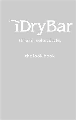 iDry Bar Look Book