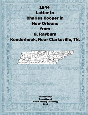 1844 Letter to Charles Cooper in New Orleans from G. Rayburn of Kenderhook, near Clarksville, Tennessee