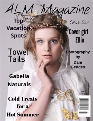 "ALM Child-Teen Magazine, ""May Most Beautiful,"" Issue 76, May 2018"