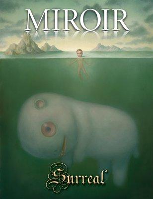 MIROIR MAGAZINE • Surreal • MARION PECK