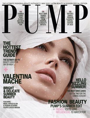 PUMP Magazine - The Ultra Fashion & Beauty Edition