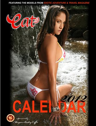 EXOTIC Adventure & Travel South American Models Collection 2012 Calendar