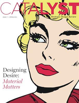 Designing Desire: Material Matters