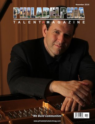 Philadelphia Talent Magazine November 2016 Edition