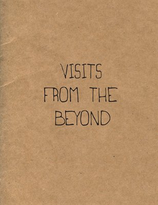 Visits From The Beyond