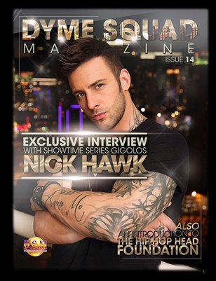 Dyme Squad Magazine Issue 14 Featuring Nick Hawk