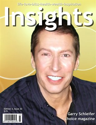 Insights Magazine featuring Garry Schleifer