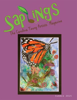 Saplings: The Carolina Young Artists' Magazine, Issue 3