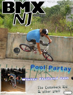 BMXNJ Magazine Issue 6 Winter 2012
