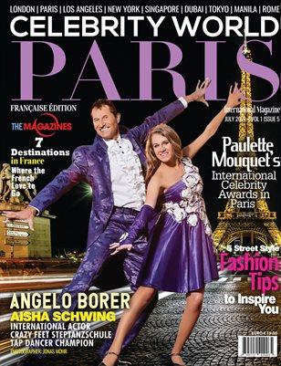 CELEBRITY WORLD PARIS INTERNATIONAL MAGAZINE JULY 2021