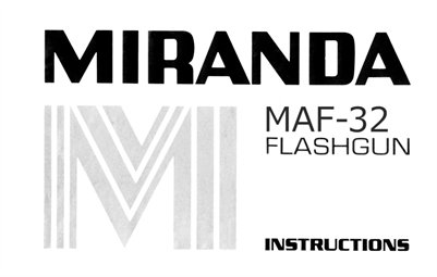 Miranda MAF-32 Bounce Swivel Zoom Flash Unit (fits Minolta 5000 7000 9000) Instruction Manual