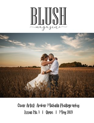 BLUSH Magazine | Issue 1 | Open